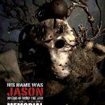 [B002GTCH68] HIS NAME WAS JASON~「13日の金曜日」30年の軌跡~30周年メモリアルエディション [DVD]