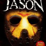 [n_613pcbp71925r] HIS NAME WAS JASON~「13日の金曜日」30年の軌跡~
